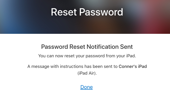 a message will pop up about resetting your password tap allow