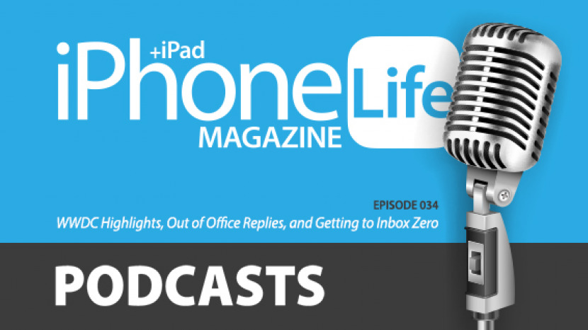 Podcast Episode 34: WWDC Highlights, Out of Office Replies, and Getting to Inbox Zero