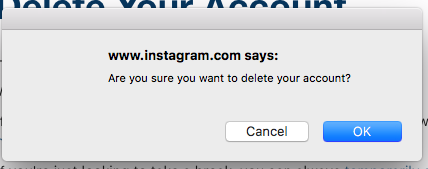 How to create a second instagram or make multiple accounts a confirmation page will confirm that youve deleted your account ccuart Images